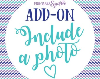 Include a photo in any invitation. Extra fee