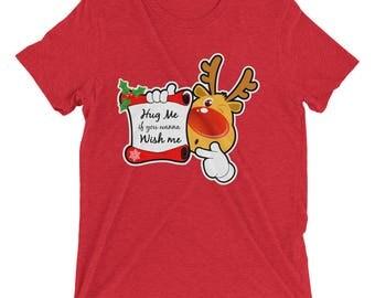 Hug Me If You Wanna Wish Me Christmas - Funny Christmas T-Shirt