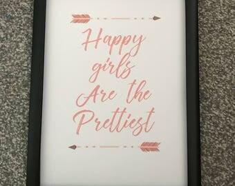 Happy Girls are the Prettiest Print