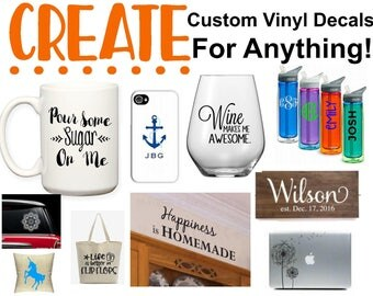 Create Your Own Custom Vinyl Decal