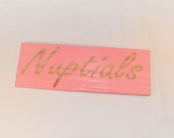 "Engraved ""Nuptials"" Sign 