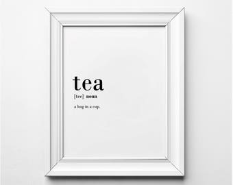TEA Definition, Tea Lover Wall Art, Kitchen Art Print, Tea Lover Gift Ideas, Tea Art Print, A Hug in A Cup Print, Printable Kitchen Wall Art