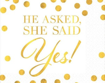 He Asked, She Said YES Beverage Napkins 16ct  5 inches square