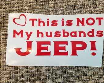 This is not my husbands Jeep!