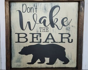 Don't Wake the Bear Nursery Sign, Don't Wake the Bear Sign, Outdoor Nursery Sign, Nursery Sign, Nursery Decor