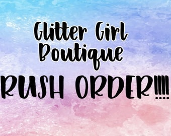 Rush Order! Faster Shipping (USPS Priority) and Faster Turnaround (3-5 days)