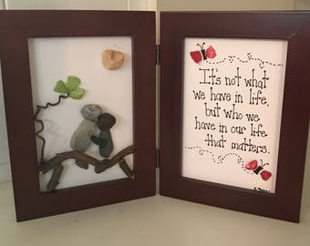 It's Not What We Have In Life pebble art, Anniversary rock art, Wedding Gift, Mother's day
