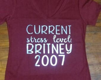 current stress level; Britney 2007 T-shirt.