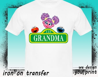 Grandma, Sesame Street Iron On Transfer, Sesame Street Birthday Shirt, Sesame Street Transfer, Sesame Shirt, Instant Download, Digital File