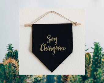 Soy Chingona black or beige Canvas Banner