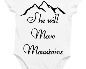 She will move mountains onsie