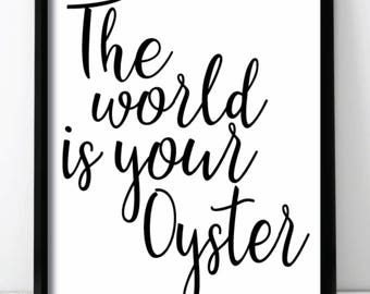 The World Is Your Oyster Wall Print