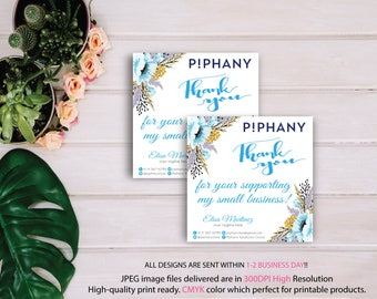 Piphany Square Sticker, Piphany Square thank you card, Square label , Custom Piphany Marketing Card, Printable Card - PERSONALIZED TP07