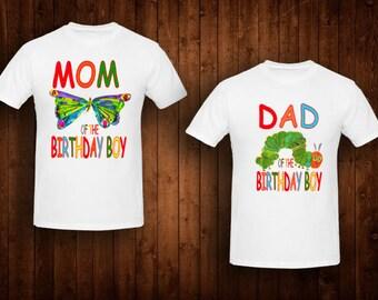 family shirts hungry caterpillar birthday theme mom of the birthday boy dad of the birthday girl