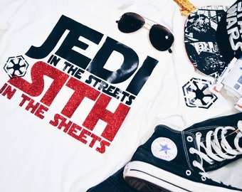 Jedi In The Streets Sith In The Sheets Star Wars Glitter T-Shirt
