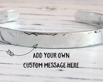 Custom Message Aluminum Cuff Bracelet, Custom Hand Stamped Bracelet, Motivational Bracelet, Inspirational Message Bracelet