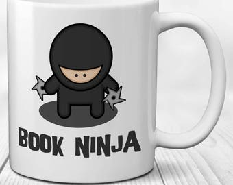 Bookworm Mug for Readers, Writers and Authors: Book Ninja!