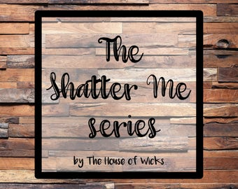 The Shatter Me candle series