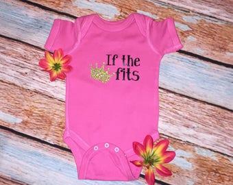 If the crown fits onesie / baby girl onesie / custom onesie / princess / pink baby/ baby shower