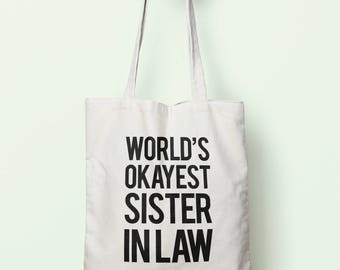 Worlds Okayest Sister In Law Tote Bag Long Handles TB0032