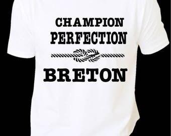 "HUMOROUS printed Tee ""CHAMPION, perfection, BRETON'"""