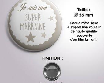"""Badge """"Super Marraine"""" - Coloris Taupe"""