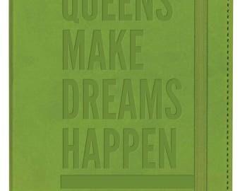 Queens Make Dreams Happen Leatherette Journal