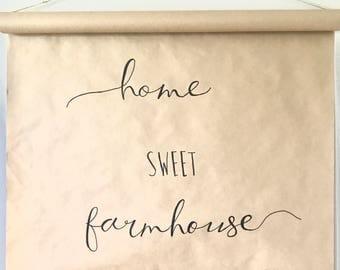 Farmhouse Scroll - Home Sweet Farmhouse
