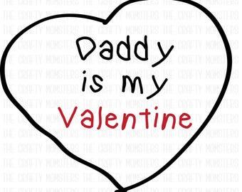 Digital Download - Daddy is my Valentine