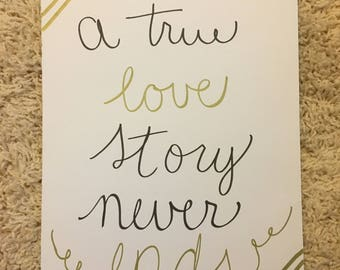 A True Love Story Never Ends wall art