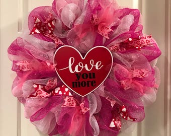 Love You More Deco Mesh Wreath