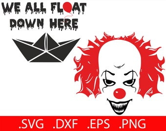 Pennywise Clown SVG Pennywise Art It Movie SVG Pennywise The Clown Cut File It Movie Clown Svg Cutting File Cricut We All Float Down Here