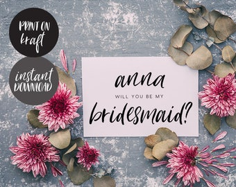 Will You Be My Bridesmaid Printable Card, INSTANT DOWNLOAD DIY Ask to be Bridesmaid, Maid of Honor, Flower Girl, pdf editable - Alba