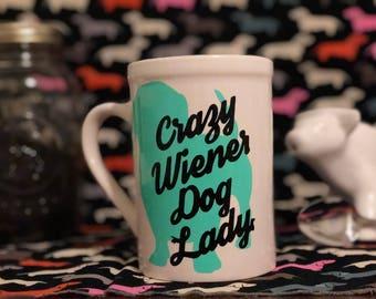 Crazy Weiner Dog Lady Mug