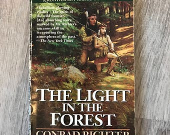 Conrad Richter - The Light in the Forest