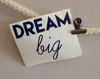 """Sticker """"Dream Big"""" Blue Navy"""