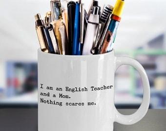 Funny English Teacher Coffee Mug – Perfect Teacher Appreciation Mom Gift – Best Mothers Day Gift Idea forTeacher Women Mom Literature Lover