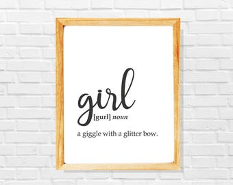 Funny girl birth gift, Funny girl pregnancy gift, Gift for girl mother, Funny girl definition printable poster, Gift for girl, Girl quote