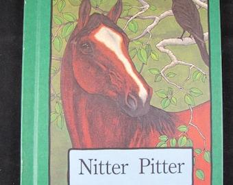 Nitter Pitter // Children's Horse Story // 1978