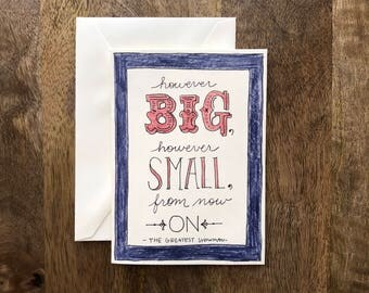 However Big, However Small, From Now On