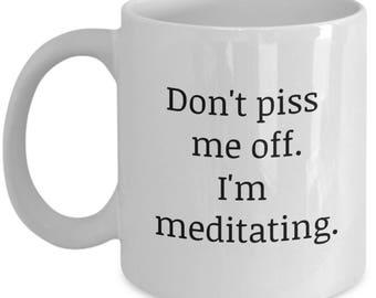 mindfulness,meditation,yoga,gifts for meditation,meditation gift,meditation gifts, funny spiritual mug, meditator, yoga, angry meditator
