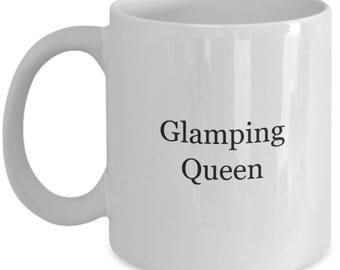Glamping, glamping equipment, glamping queen mug, glamper, glamor camping, glamping accessories, glamping supplies, glamping decoration