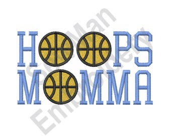 Hoops Momma - Machine Embroidery Design, Basketball, Hoops, Momma