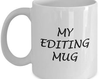 Photography Mug, Photographer Mug, Editing Day Mug, Editing Day, Vlogger, Blogger Mug, Blogger Gift, Blogger, Gift For Blogger, Blogging Mug