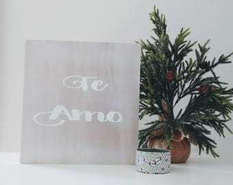 Te Amo- I love you Pallet Sign Plaque  in Spanish -en Espanol 12 x 12 Silver and White