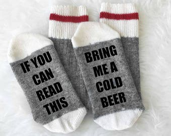 If You Can Read This Bring Me A Cold Beer Socks - Merino Wool - Beer Socks - Cold Beer Socks - Camping Socks - Boot Socks - Gift for Him