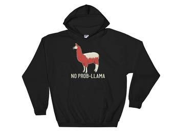 Funny No Prob-LLama Hooded Sweatshirt