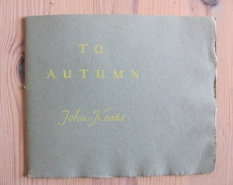 John Keats: To Autumn - [Designed & Printed by W.A. Dwiggins]