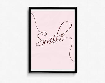 Smile, Print, Printable art, wall art, typography print, inspirational quote, poster, instant download, home decor, quote, Gift for her,