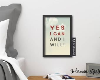 "Picture for hanging-Design 2-din A4-""Yes I can and I will""-Download picture"